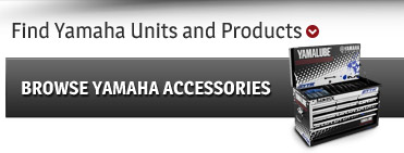 Browse Yamaha Accessories