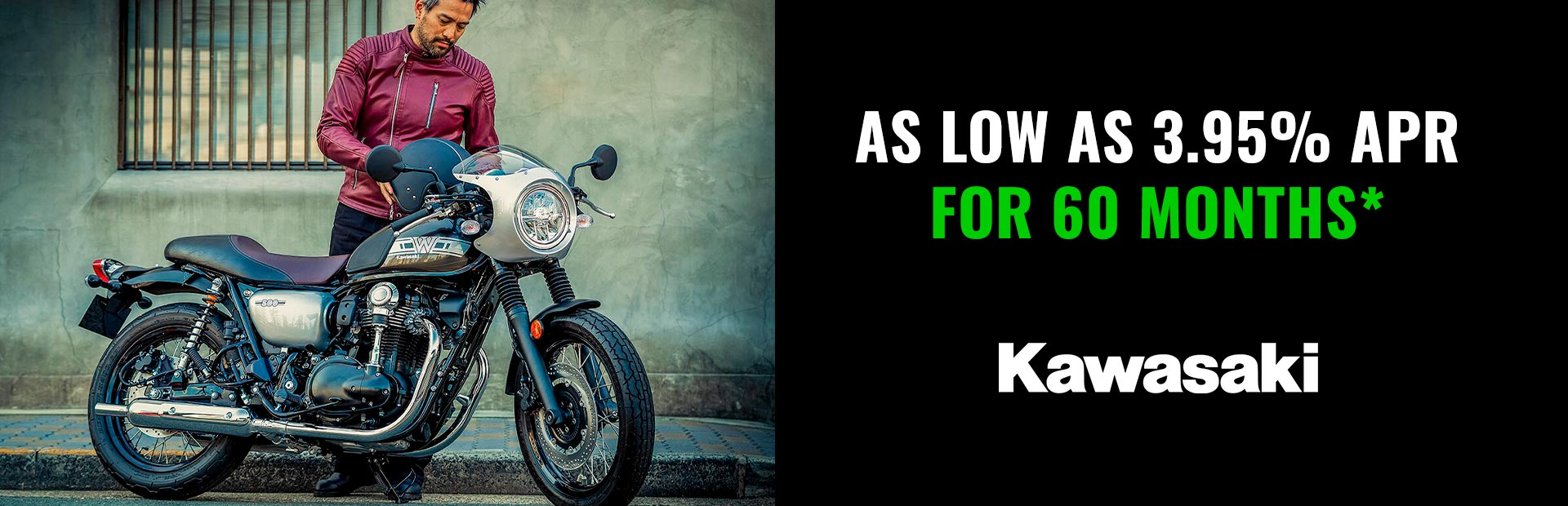 Kawasaki: AS LOW AS 3.95% APR FOR 60 MONTHS*
