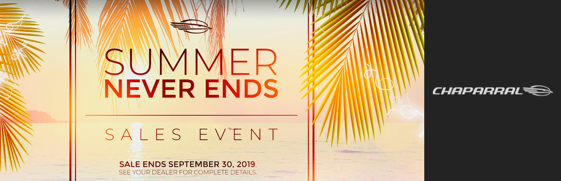 Chaparral: Summer Never Ends Sales Event