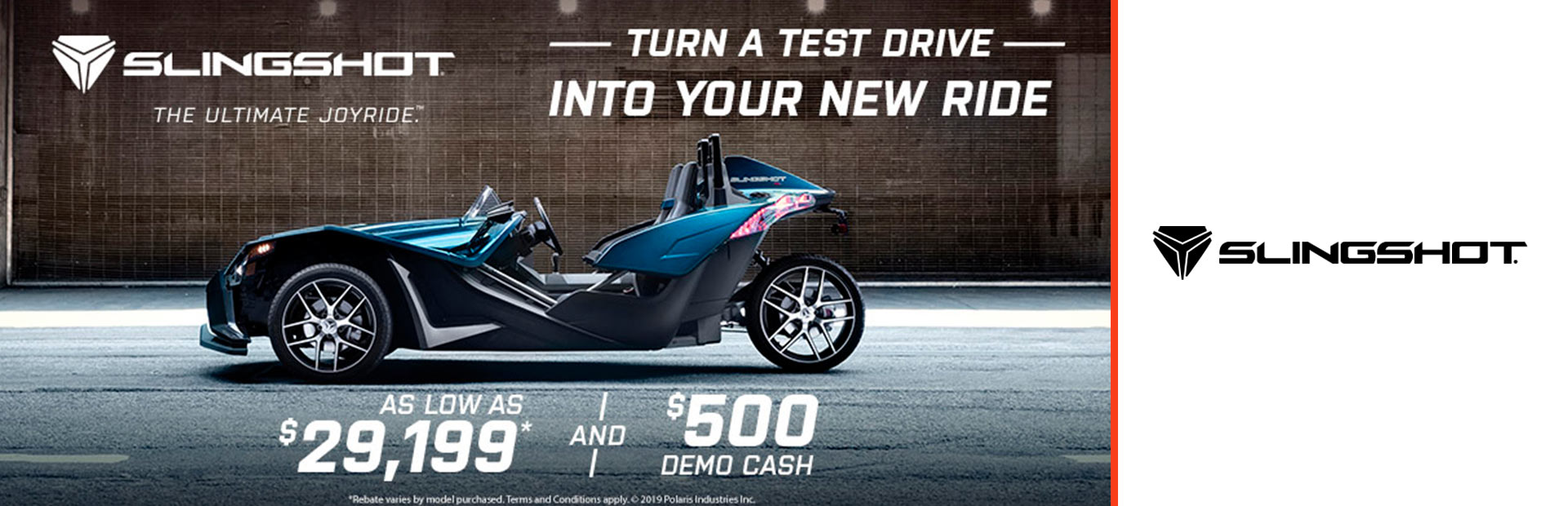Slingshot: Turn A Test Drive Into Your New Ride
